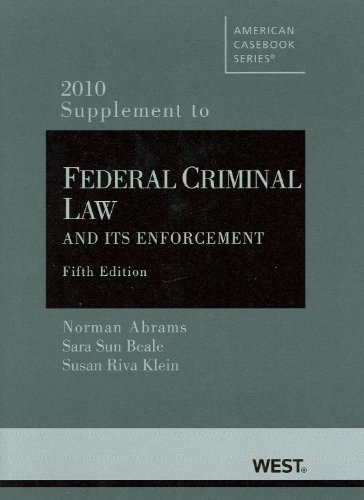 9780314926913: Federal Criminal Law and Its Enforcement, 5th, 2010 Supplement