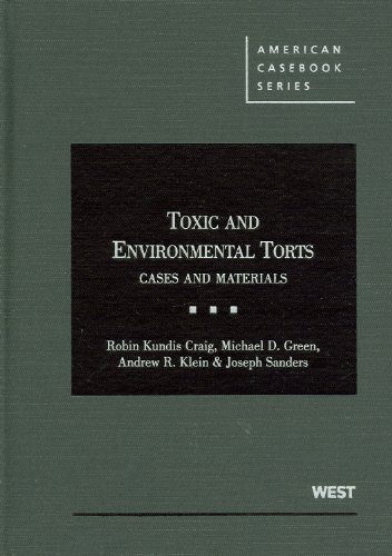 9780314926944: Toxic and Environmental Torts: Cases and Materials (American Casebook Series)