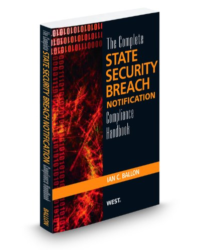 9780314927293: The Complete State Security Breach Notification Compliance Handbook