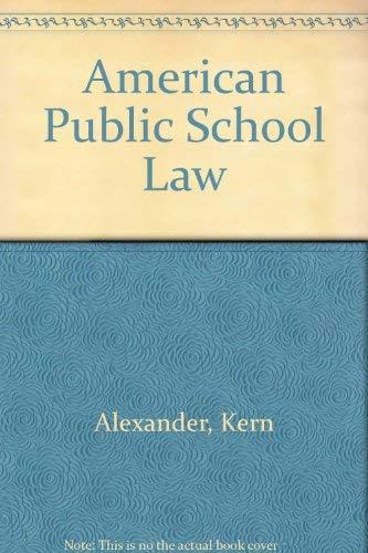 9780314929525: American Public School Law