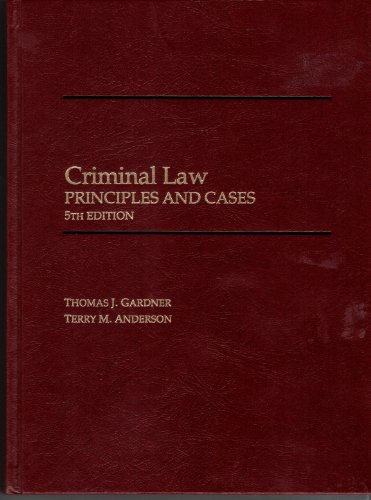 9780314929532: Criminal Law: Principles and Cases