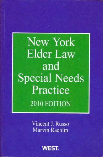 9780314931436: New York Elder Law and Special Needs Practice, 2010 Edition