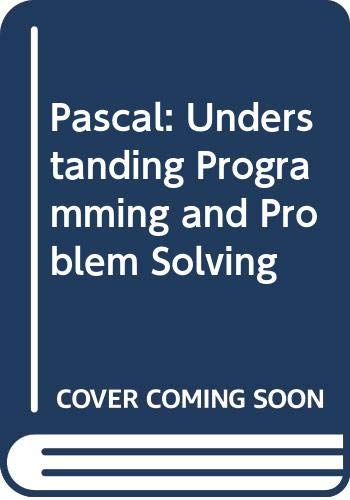 Pascal: Understanding Programming and Problem Solving: Douglas W Nance