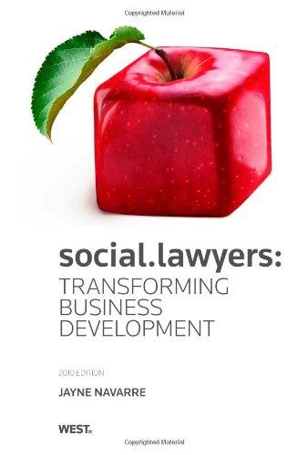 social.lawyers: Transforming Business Development: Navarre, Jayne L.