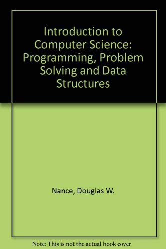 9780314933065: Introduction to Computer Science: Programming, Problem Solving, and Data Structures