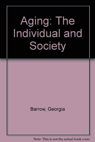 Aging, the Individual, and Society: Barrow, Georgia M.