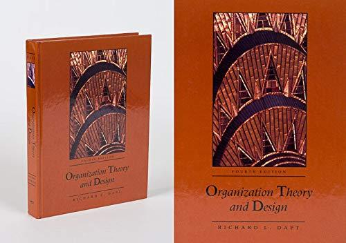Organization Theory and Design: Daft, Richard L.