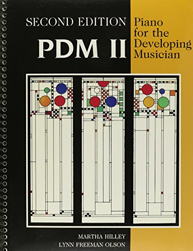Piano for the Developing Musician, Volume II: Hilley, Martha; Freeman Olson, Lynn
