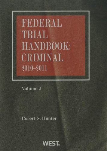 9780314935854: Federal Trial Handbook Criminal: 2010-2011 Vol 2