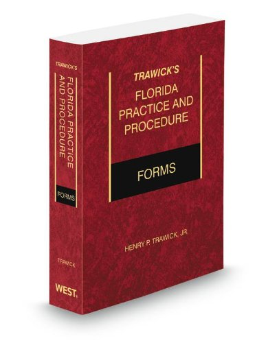 9780314938947: Trawick's Florida Practice & Procedure Forms, 2012-2013 ed.