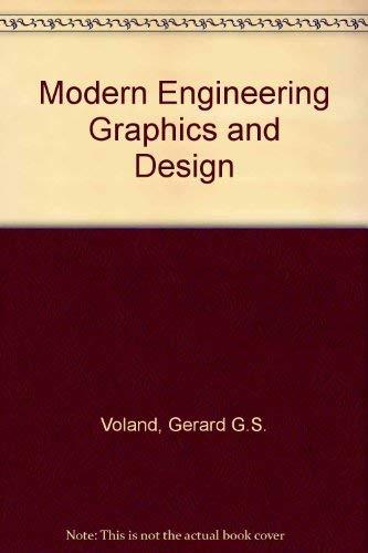 Modern Engineering Graphics & Design: Gerard G. S.