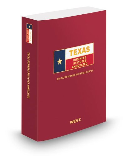 Texas Business Statutes Annotated, 2012 ed. (Texas: Lawyers Cooperative Publishing