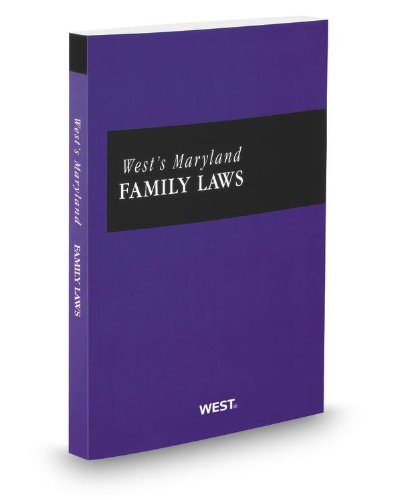 Maryland Family Laws, 2012-2013 ed. (0314944346) by Thomson West