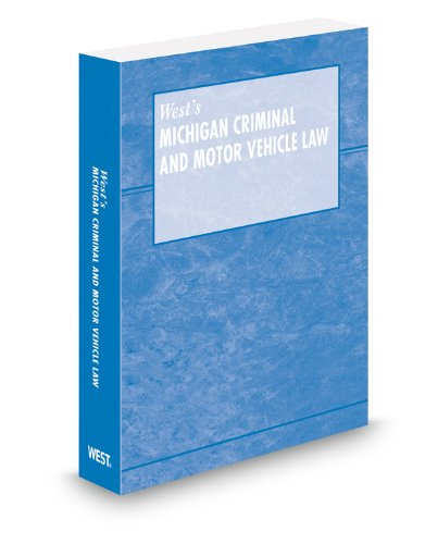 9780314948021: Michigan Criminal and Motor Vehicle Law, 2012 ed.