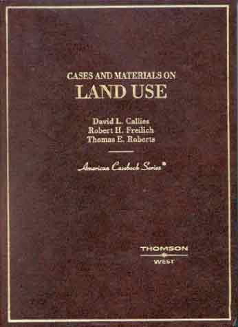 9780314948878: Cases and Materials on Land Use (American Casebook Series)