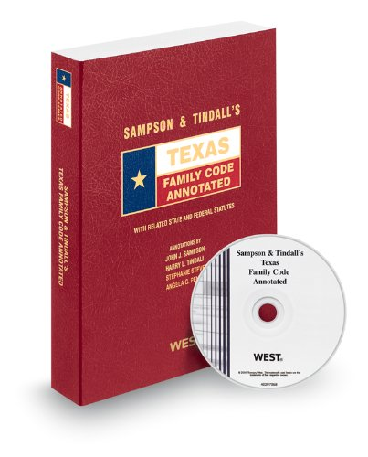 9780314949561: Sampson & Tindall's Texas Family Code Annotated with CD-ROM, 2012 ed. (Texas Annotated Code Series)