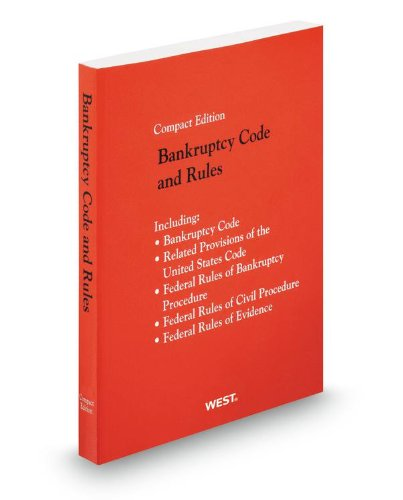 9780314949721: Bankruptcy Code and Rules, 2013 Compact ed.