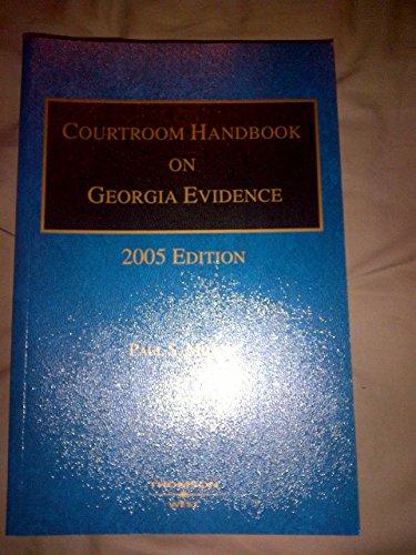 9780314950697: Courtroom Handbook on Georgia Evidence (2005 Edition)