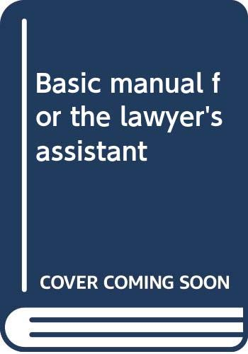 9780314951281: Basic manual for the lawyer's assistant