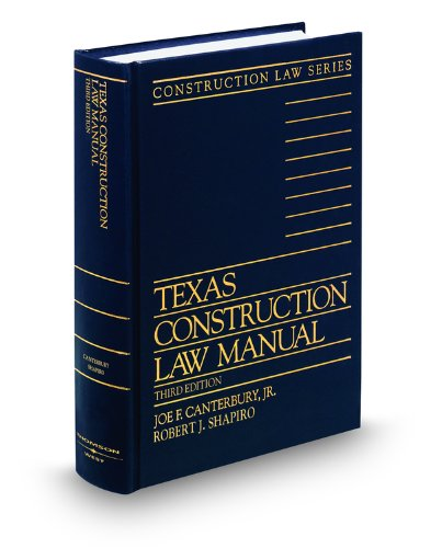 9780314954534: Texas Construction Law Manual, 3d