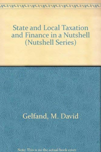 State and Local Taxation and Finance in: Gelfand,, M. David