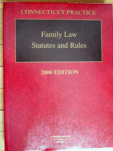 Connecticut Practice - Famuly Law Statutes and