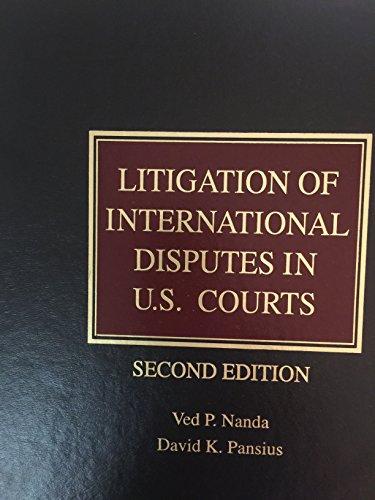 9780314957818: Litigation of International Disputes in U.S. Courts