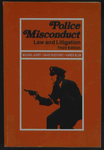 9780314958174: Police Misconduct : Law and Litigation 3rd Edition