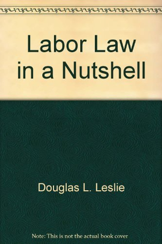 9780314960245: Labor law in a nutshell (Nutshell series)
