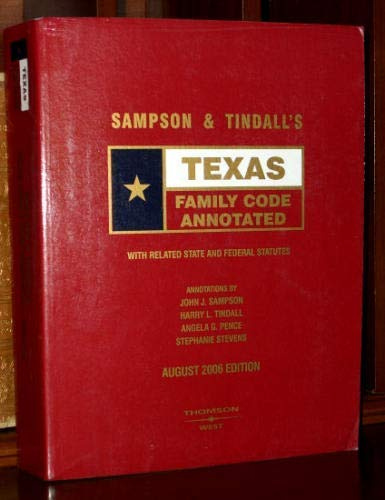 9780314961556: Texas Family Code Annotated (Texas Family Code Annotated, August 2006 Edition) (Paperback)