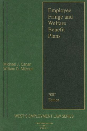 9780314965172: Employee Fringe and Welfare Benefit Plans (West's Employment Law Series)