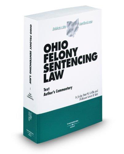 9780314965851: Ohio Felony Sentencing Law
