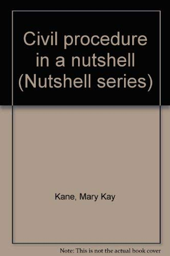 9780314970497: Civil procedure in a nutshell (Nutshell series)