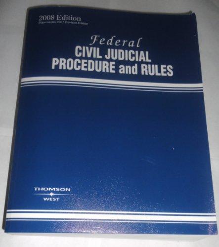 9780314975119: Federal Civil Judicial Procedures and Rules 2008