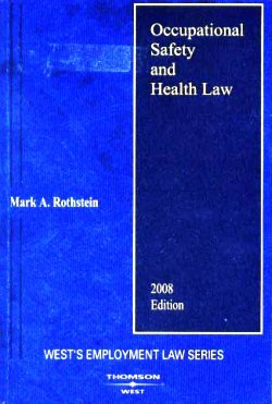 9780314979476: Occupational Safety and Health Law (West's Employment Law Series)