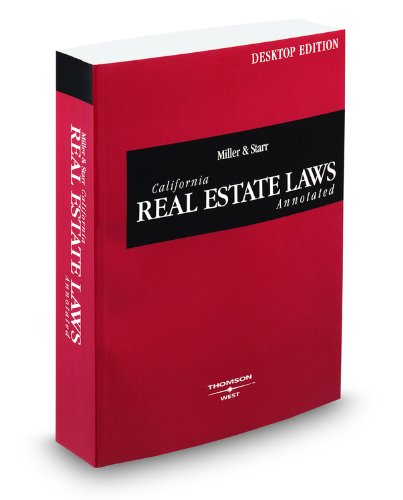 Miller and Starr California Real Estate Laws: West