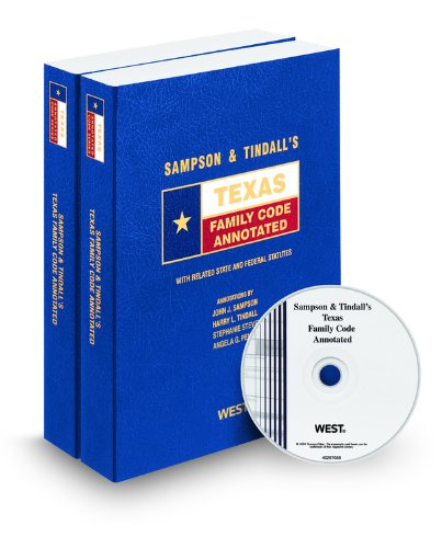 9780314988065: Sampson & Tindall's Texas Family Code Annotated with CD-ROM, 2009 ed. (Texas Annotated Code Series)