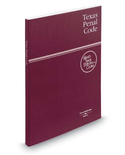 Texas Penal Code, 2010 ed. (West's Texas: West