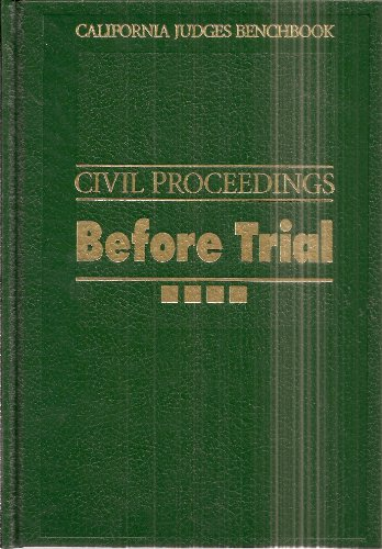 9780314993458: California Judges Benchbook: Civil Proceedings Before Trial Second Edition Volume 1 and 2 (Set of 2 Books)