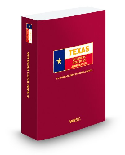 9780314996275: Texas Business Statutes Annotated, 2010 ed. (Texas Annotated Code Series)