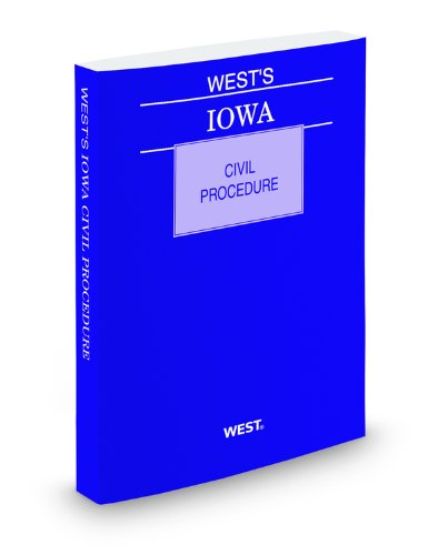 West's Iowa Civil Procedure, 2010 ed. (0314997164) by Thomson West
