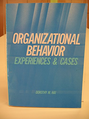 9780314999740: Organizational behavior: Experiences and cases