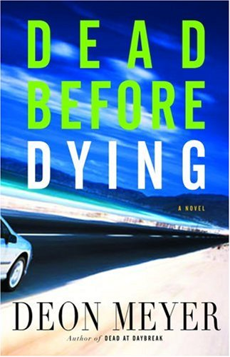 9780316000130: Dead Before Dying: A Novel