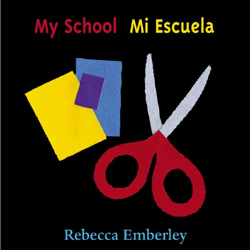 My School/Mi Escuela