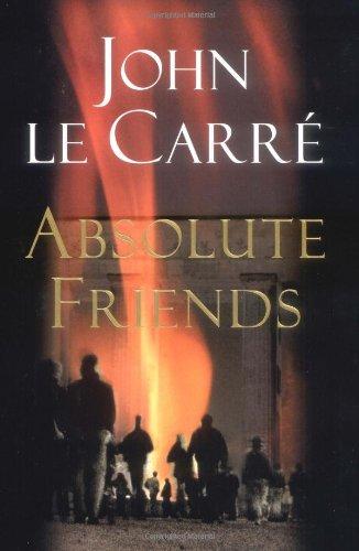 Absolute Friends: Le Carre, John