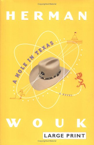 9780316000727: A Hole in Texas: A Novel
