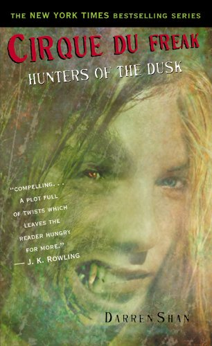 9780316000987: Hunters of the Dusk (Cirque Du Freak: the Saga of Darren Shan (Mass Market))