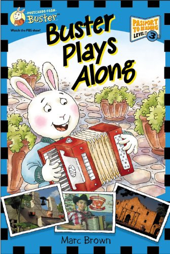 Postcards from Buster: Buster Plays Along (L3) (Passport to Reading): Brown, Marc