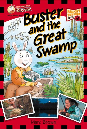 9780316001250: Postcards From Buster: Buster and the Great Swamp (L2) (Passport to Reading Level 2: Postcards from Buster)