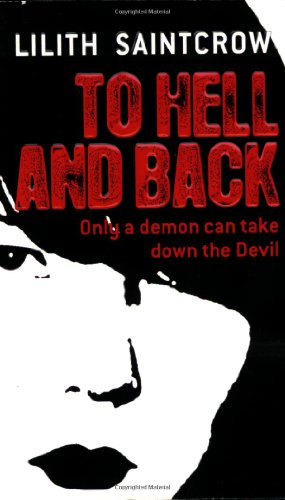 9780316001779: To Hell and Back (Dante Valentine, Book 5)